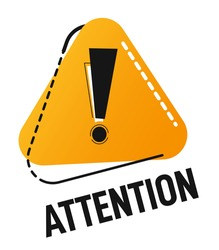 Be attentive and careful, watch out symbol. Isolated attention triangle sign with inscription and exclamation mark. Accident or precaution, announcement or advisory message. Vector in flat style