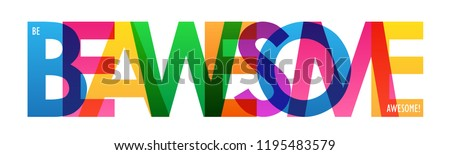 BE AWESOME colorful letters banner