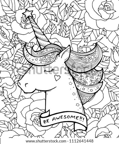Stock Photo Be awesome! Unicorn and flowers. Magical animal. Vector artwork. Black and white, monochrome. Coloring book pages for adults and kids. Zentangle Illustration. Boho, bohemian. Summer pattern, print