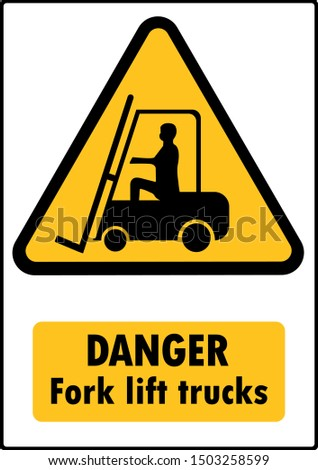 Be careful of the dangers of forklifts,Draw from Vector Illustration
