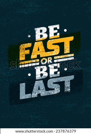 be fast or be last sport