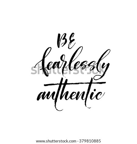 be fearlessly authentic card