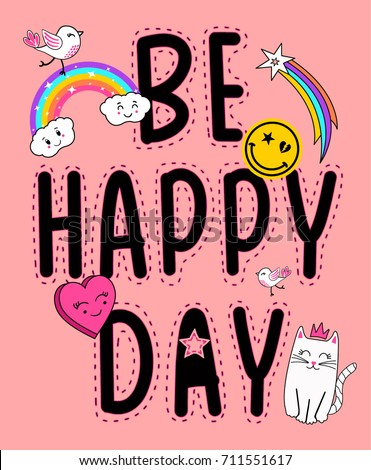 be happy day patches slogan for