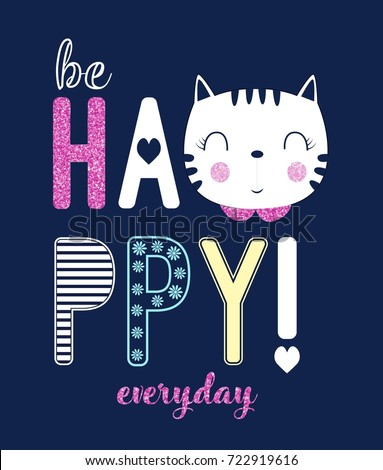 be happy everyday slogan and