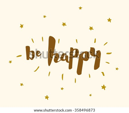be happy vector lettering