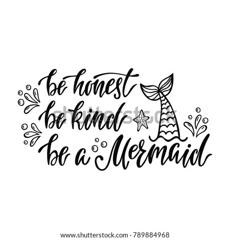 be honest  be kind  be a