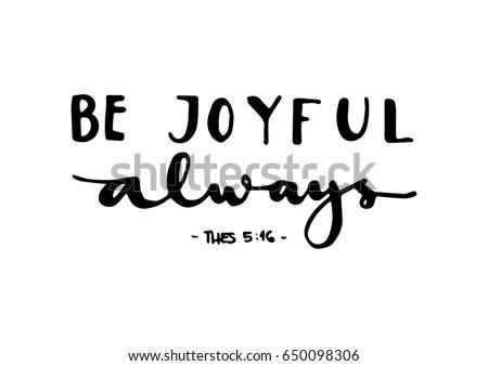 be joyful bible verse hand