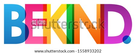 BE KIND. colorful vector typography banner
