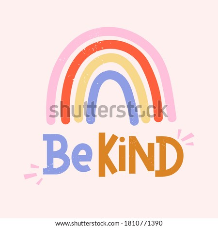 Be kind inspirational card with colorful rainbow and lettering. Lettering quote about kindness in bohemian style for prints,cards,posters,apparel etc. Kindness motivational vector illustration Foto stock ©