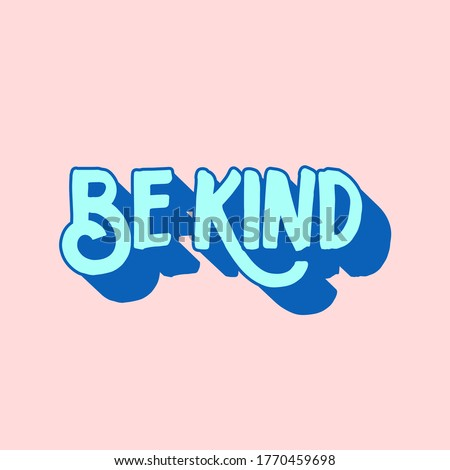 Be kind sentence with vintage style Foto stock ©