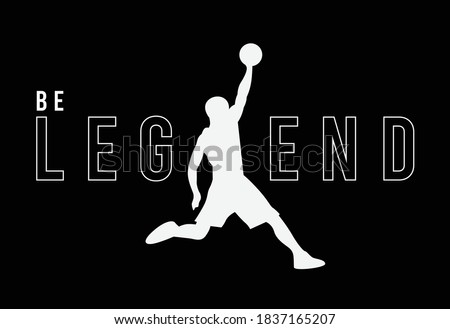be legend slogan print design