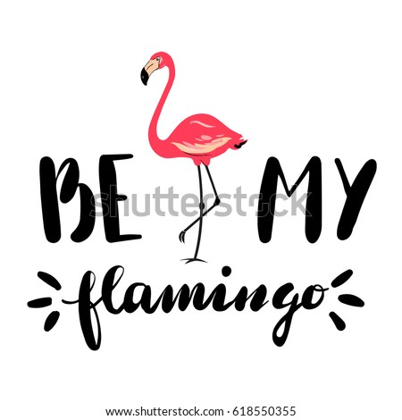 be my flamingo hand drawn