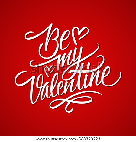 Be my valentine calligraphic lettering design card template be my valentine calligraphic lettering design card template creative typography for holiday greetings vector m4hsunfo