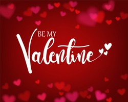 Be my valentine lettering on red heart bokeh background. Concept template for valentine's day greeting card, banner, poster in vector illustration