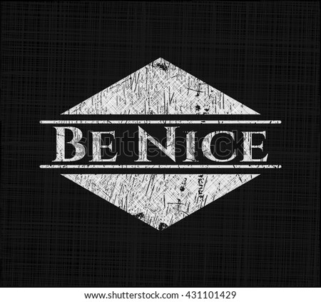 Be Nice chalk emblem