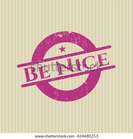 Be Nice grunge seal
