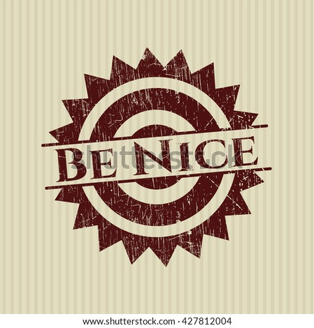 Be Nice grunge style stamp