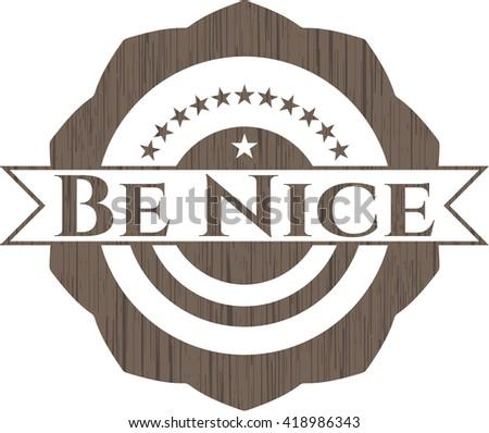 Be Nice retro wood emblem