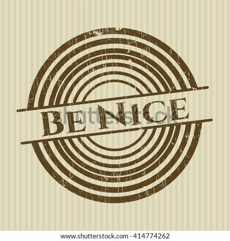 Be Nice rubber grunge stamp