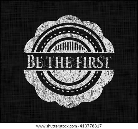 Be the first chalkboard emblem written on a blackboard
