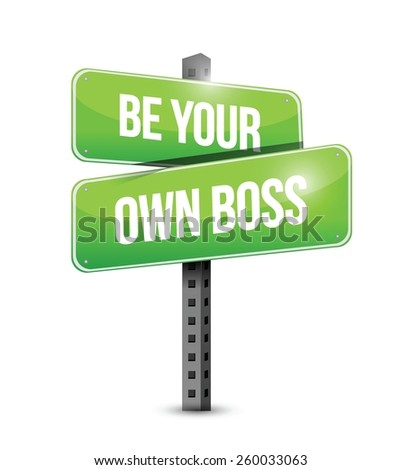be your own boss road sign