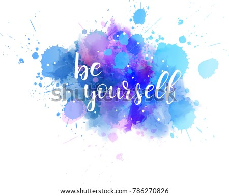 be yourself hand lettering