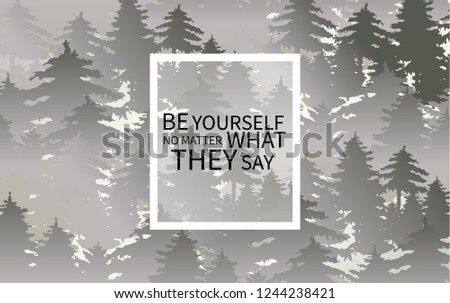 be yourself no metter what they