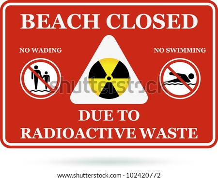Beach closed due to radioactive waste. Vector