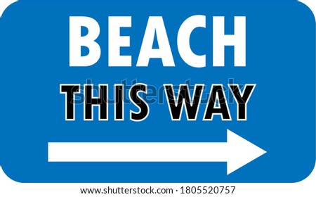 Beach This Way sign vector illustration for print.