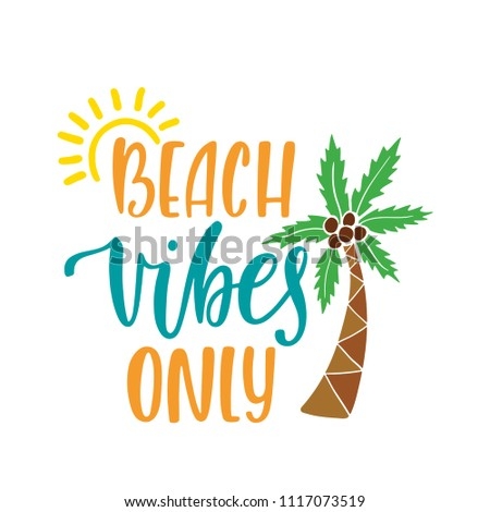 beach vibes only inspirational