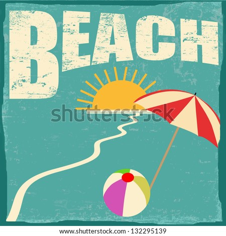 Beach Vintage Grunge Poster, Vector Illustrator ...