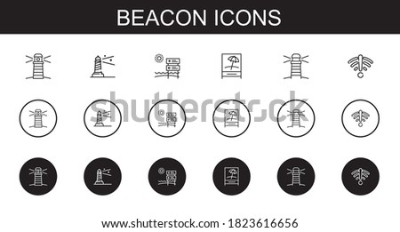 beacon icons set. Collection of beacon with lighthouse, signal. Editable and scalable beacon icons.