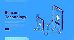 Beacon technology isometric web banner. Internet of things, communication network. Smartphones exchange and share information using wireless connection, iot. 3d vector landing page in line art style