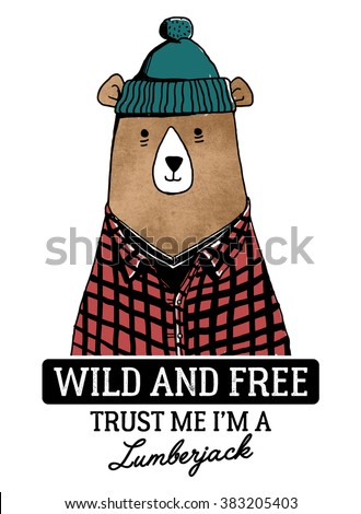 Bear illustration with tpography. Wild an free slogan