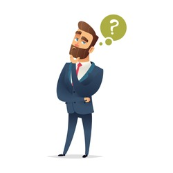 Bearded charming man is thinking. Question mark and manager. Pensive Businessman. Businessman thinking. Vector cartoon character design