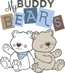Bears baby cute print. Sweet bears. My buddy bears text slogan.