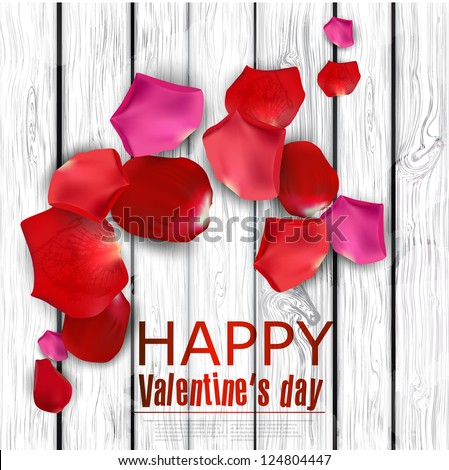 Beautiful colorful rose petals on wooden texture.  Happy Valentine's Day. Vector background