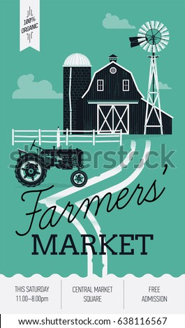 Beautiful detailed vector poster or web banner template on 'Farmers Market' with water pump windmill, old barn, silo and tractor. Ideal for organic farming events promotion and advertisement