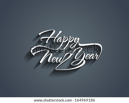 Beautiful Elegant Text Design Of Happy New Year. Vector Illustration