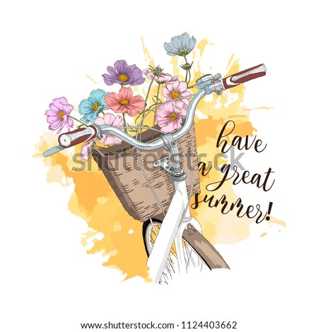 Beautiful flowers in the Bicycle basket. Wheel bike with a basket in close-up. Cute card with a wish for a good summer. Print with slogan. Hand drawn vector illustration.