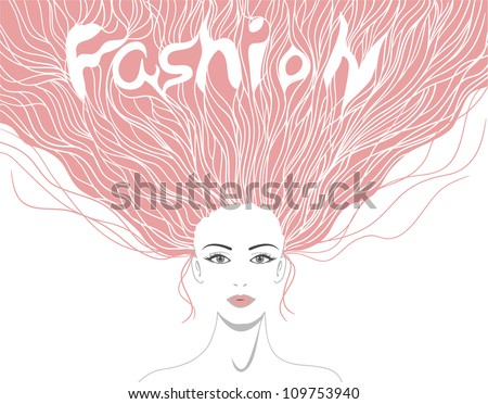 Beautiful lady with hairstyle and word fashion in it