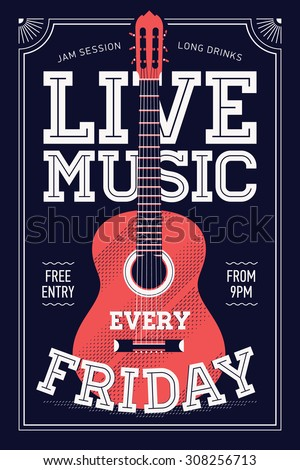 Beautiful 'Live Music Every Friday' vector poster template. Ideal for printable concert promotion in clubs, bars, pubs and public places | Music themed wall art with cool lettering and guitar