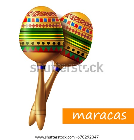 Beautiful maracas on white background. Musical instrument maracas. Mexican musical instrument maracas. Vector illustration