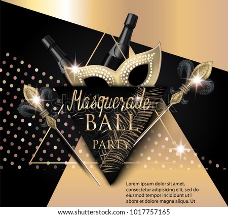 Beautiful masquerade banner with mask, bottles of champagne and triangles. Gold and Black. Vector illustration Stock photo ©