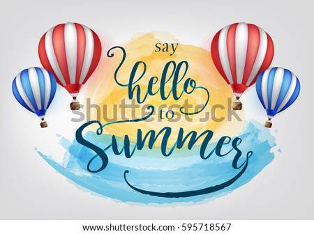 beautiful say hello to summer