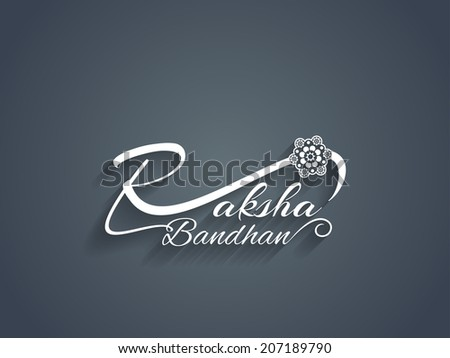Beautiful text design of Raksha Bandhan vector illustration