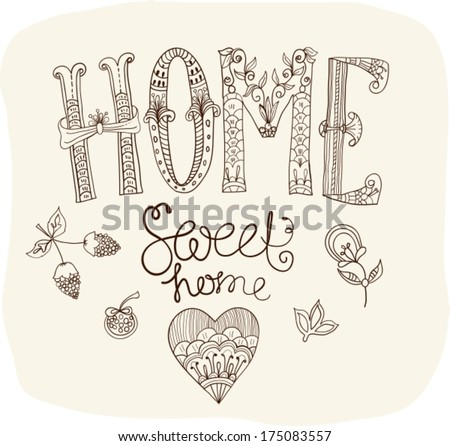 Beautiful text Home sweet home illustration with flowers hand lettering