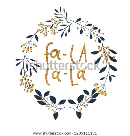 Beautiful wreath and lettering in glitter. Winter card with branches, berries and winter slogan. Christmas card. In gold blue and white colors. Vector collection #1205111131