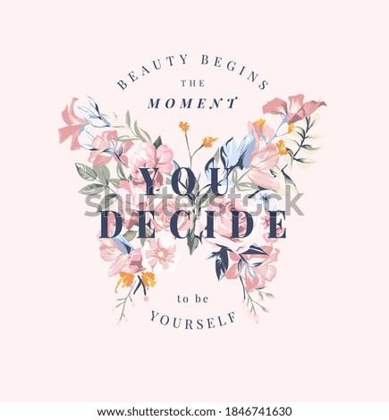 beauty slogan on colorful flowers in butterfly shape illustration