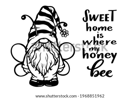 Bee Gnome Doodle Illustration with quote Sweet home is where my honey bee, Cute Bumblebee Gnome with wings and feelers for designing home decor, honey jar package, eco organic food label, summer elf Stockfoto ©